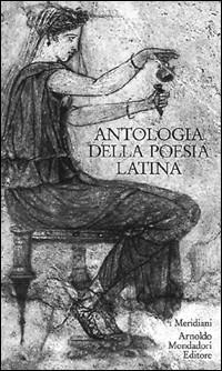 (NUOVO o USATO) Antologia della poesia latina