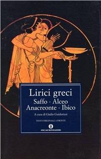 Image of I lirici greci. Vol. 2: Saffo, Alceo, Anacreonte, Ibico.