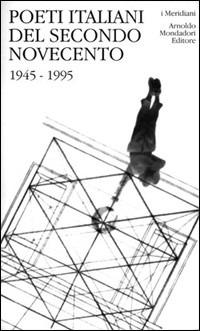 Image of Poeti italiani del secondo Novecento. 1945-1995