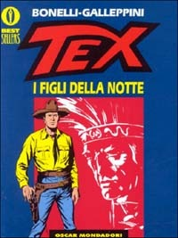 Image of (NUOVO o USATO) Tex. I figli della notte