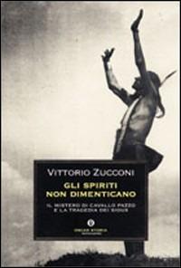 Image of (NUOVO o USATO) Gli spiriti non dimenticano. Il mistero di Cavallo..
