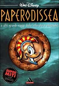 Paperodissea e altri capolavori della letteratura universale