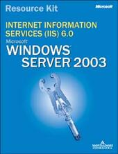 Microsoft Internet Information Services (IIS) 6.0. Resource Kit. Con CD-ROM