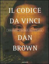 Il Codice da Vinci. Ediz. illustrata  - Dan Brown Libro - Libraccio.it