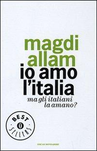 Image of Io amo l'Italia. Ma gli italiani la amano?