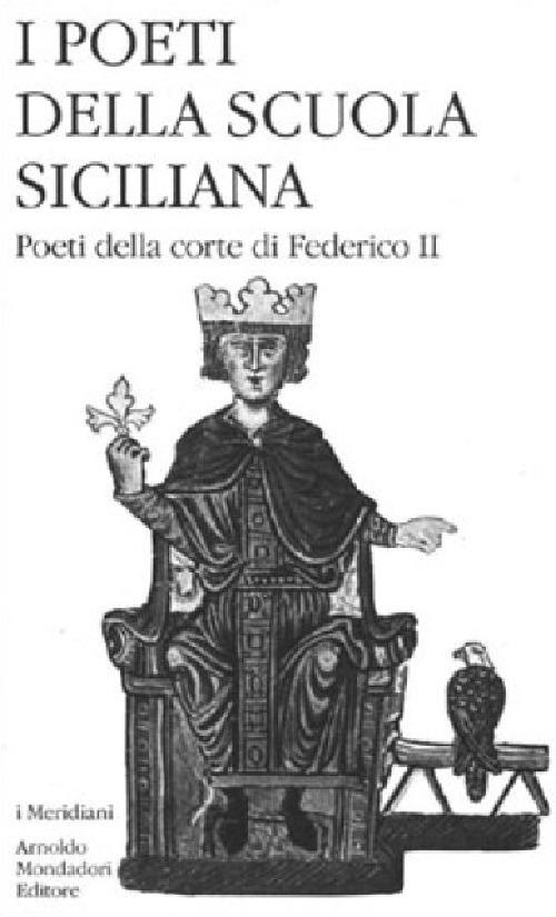 Image of I poeti della Scuola siciliana. Vol. 2: Poeti della corte di Feder..