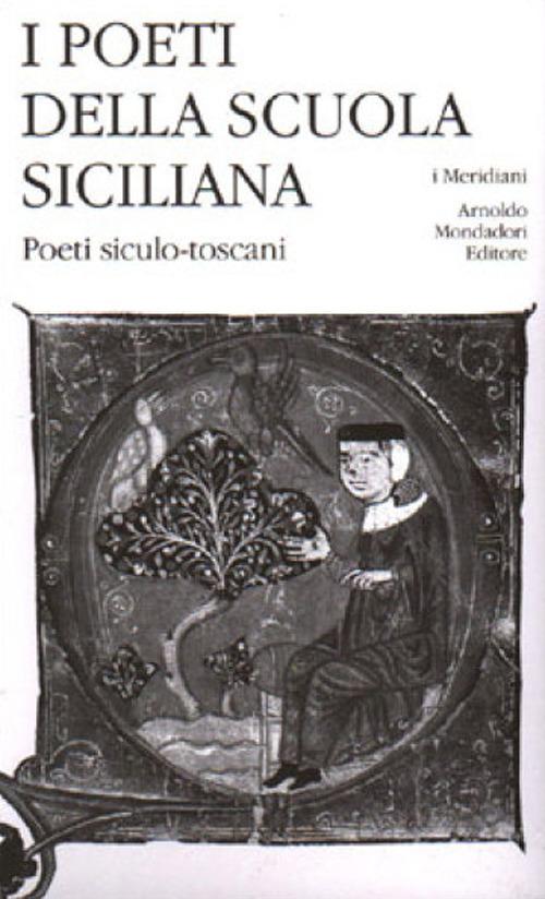 Image of I poeti della Scuola siciliana. Vol. 3: Poeti siculo-toscani.