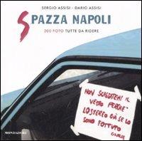 Spazza Napoli. 200 foto tutte da ridere