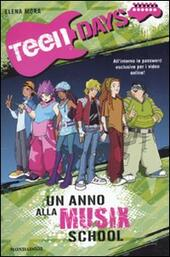 Un anno alla Musix School. Teen days