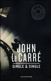 Single & Single  - John Le Carré Libro - Libraccio.it