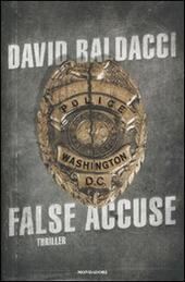 False accuse  - David Baldacci Libro - Libraccio.it