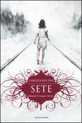 Sete  - Christopher Pike Libro - Libraccio.it