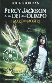 Il mare dei mostri. Percy Jackson e gli dei dell'Olimpo  - Rick Riordan Libro - Libraccio.it