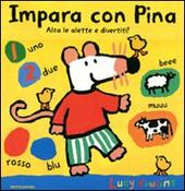 Impara con Pina. Libro pop-up  - Lucy Cousins Libro - Libraccio.it