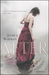 After  - Jessica Warman Libro - Libraccio.it
