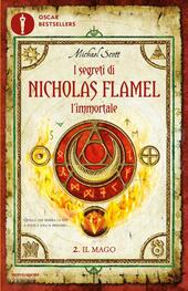 Il mago. I segreti di Nicholas Flamel, l'immortale. Vol. 2  - Michael Scott Libro - Libraccio.it