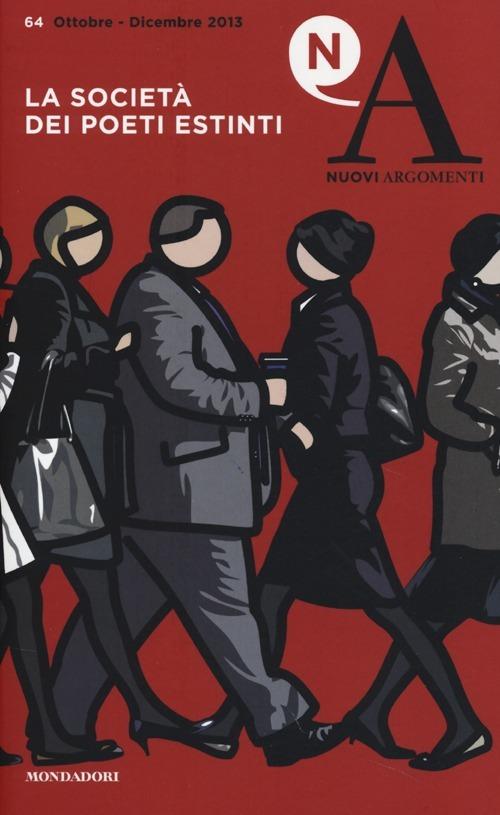 Image of (NUOVO o USATO) Nuovi argomenti. Vol. 64: La società dei poeti est..