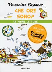 Che ore sono?  - Richard Scarry Libro - Libraccio.it