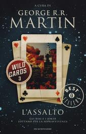 L' assalto. Wild Cards. Vol. 3  Libro - Libraccio.it