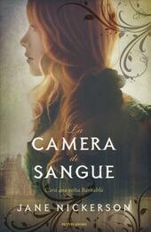 La camera di sangue  - Jane Nickerson Libro - Libraccio.it