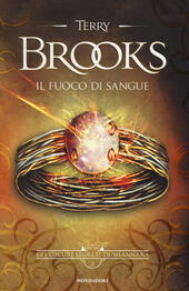Il fuoco di sangue. Gli oscuri segreti di Shannara. Vol. 2  - Terry Brooks Libro - Libraccio.it