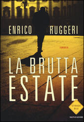 La brutta estate  - Enrico Ruggeri Libro - Libraccio.it