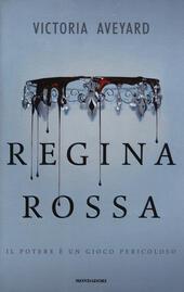 Regina rossa  - Victoria Aveyard Libro - Libraccio.it