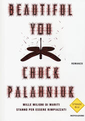 Beautiful you  - Chuck Palahniuk Libro - Libraccio.it