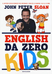 English da zero kids  - John Peter Sloan Libro - Libraccio.it