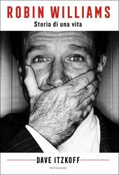 Robin Williams. Storia di una vita