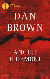 Angeli e demoni  - Dan Brown Libro - Libraccio.it