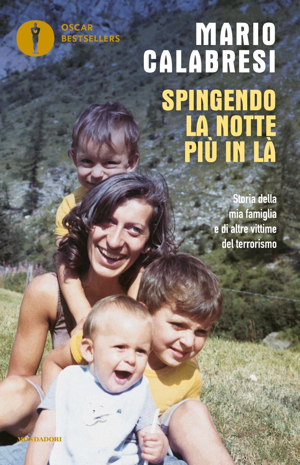 Image of Spingendo la notte più in là. Storia della mia famiglia e di altre..