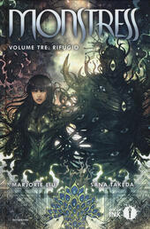 Monstress. Vol. 3: Rifugio