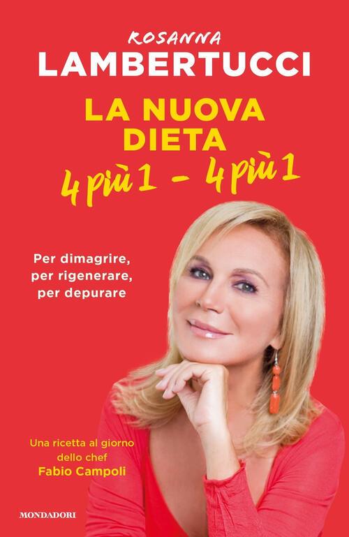 La nuova dieta 4 più 1 - 4 più 1 - Rosanna Lambertucci ...