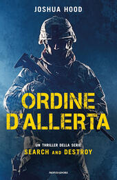 Ordine d'allerta. Search and destroy