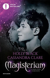 La maschera d'argento. Magisterium. Vol. 4  - Holly Black, Cassandra Clare Libro - Libraccio.it