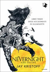 Alba oscura. Nevernight
