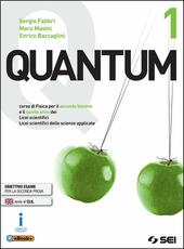 Quantum. Per i Licei scientifici. Con e-book. Con espansione online. Vol. 1