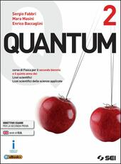 Quantum. Per i Licei scientifici. Con e-book. Con espansione online. Vol. 2