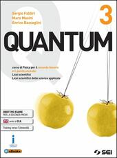 Quantum. Per i Licei scientifici. Con e-book. Con espansione online. Vol. 3