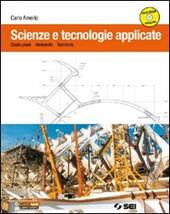 SCIENZE E TECNOLOGIE APPLICATE + DVD
