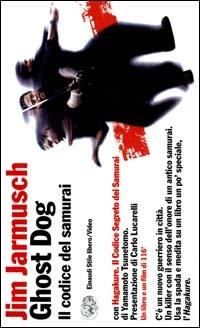 Image of (NUOVO o USATO) Ghost Dog: il codice del samurai. Con Hagakure. Co..