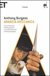 Arancia meccanica  - Anthony Burgess Libro - Libraccio.it