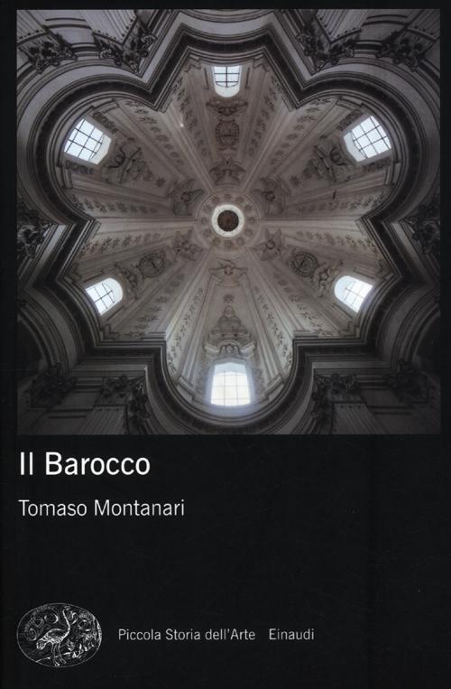 montanari il barocco  Il barocco - Tomaso Montanari Libro -