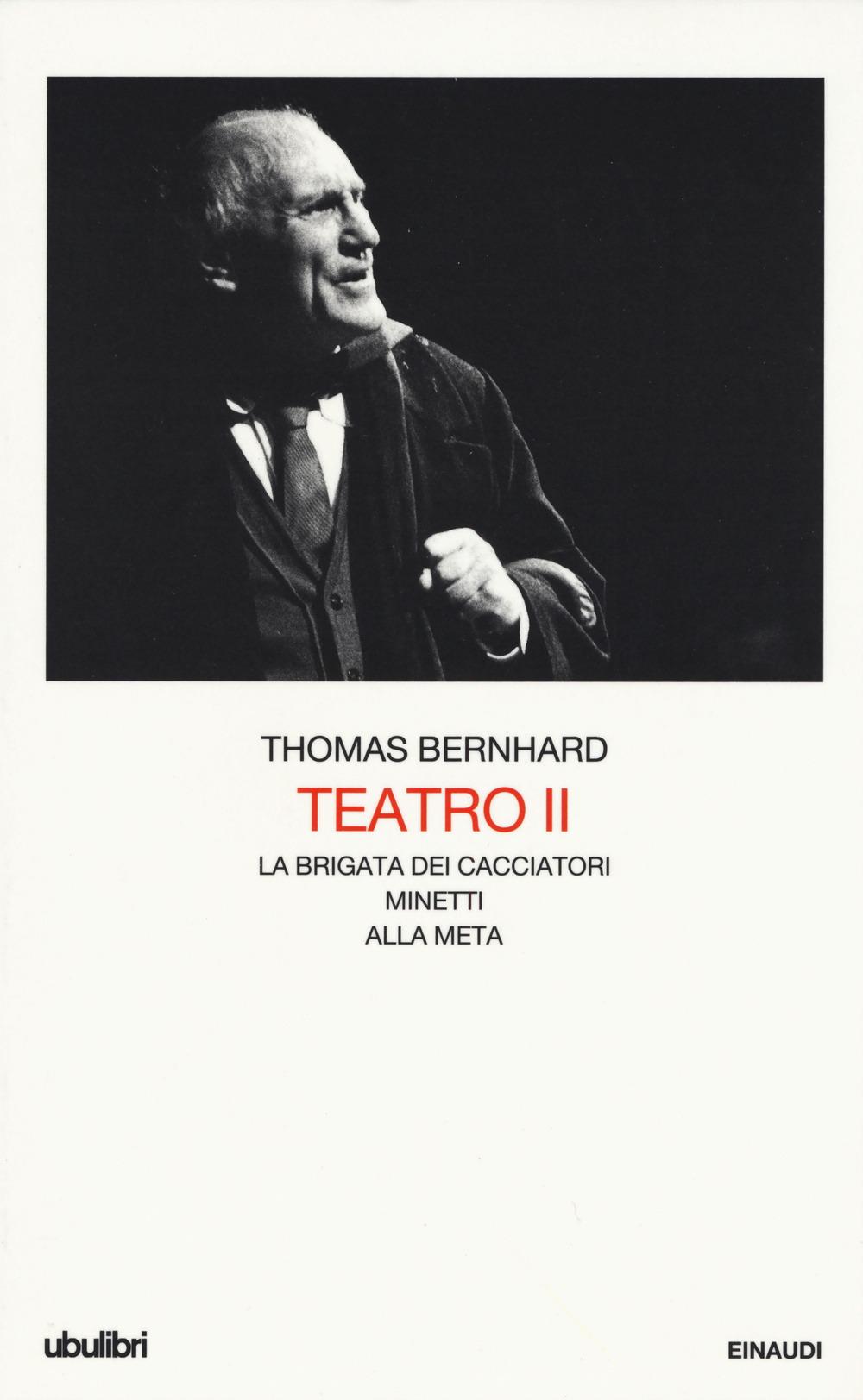 Image of Teatro. Vol. 2: La brigata dei cacciatori-Minetti-Alla meta.