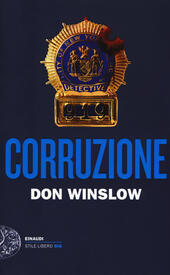 Corruzione  - Don Winslow Libro - Libraccio.it