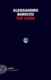The Game  - Alessandro Baricco Libro - Libraccio.it
