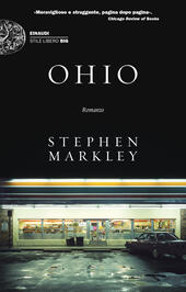 Ohio  - Stephen Markley Libro - Libraccio.it