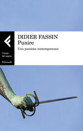 Punire. Una passione contemporanea