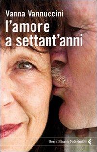 Image of (NUOVO o USATO) L' amore a settant'anni